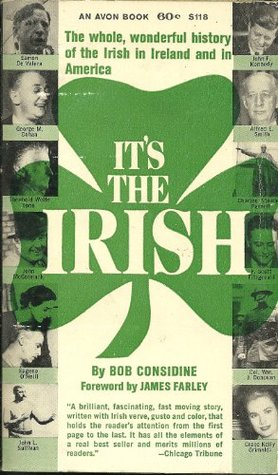 Its The Irish  by  Bob Considine