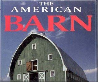 The American Barn  by  Randy Leffingwell