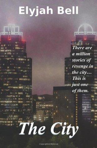 The City Elyjah Bell
