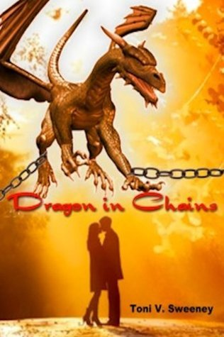 Dragon In Chains  by  Toni V. Sweeney