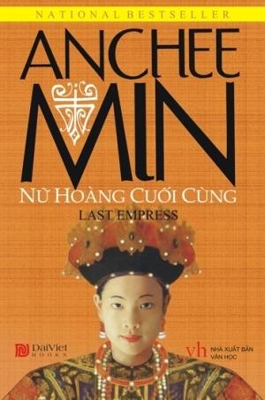 Nữ Hoàng Cuối Cùng (Empress Orchid, #2) Anchee Min