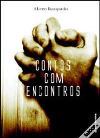 Contos com Encontros  by  Alberto Branquinho