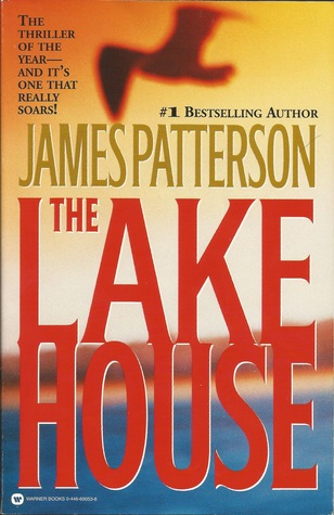 The Lake House (When the Wind Blows, #2) James Patterson