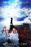 Awaken (Ivory #3)  by  Melissa Crowe