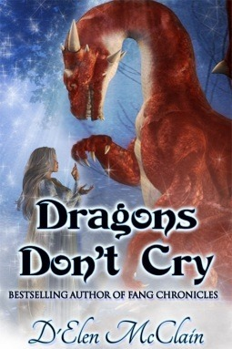 Dragons Dont Cry DElen McClain