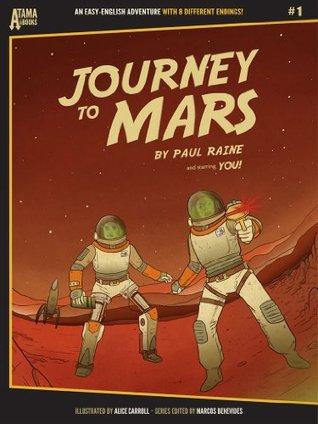 Journey to Mars Paul Raine