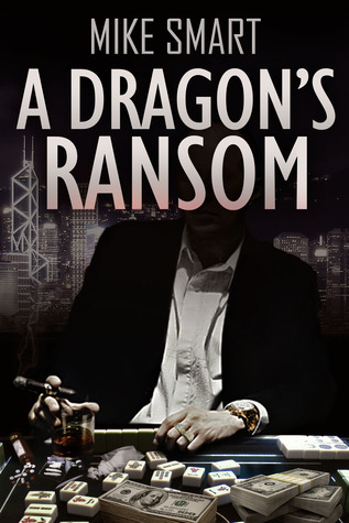 A Dragons Ransom Mike Smart