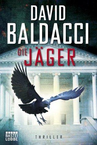 Die Jäger (Camel Club, #4) David Baldacci