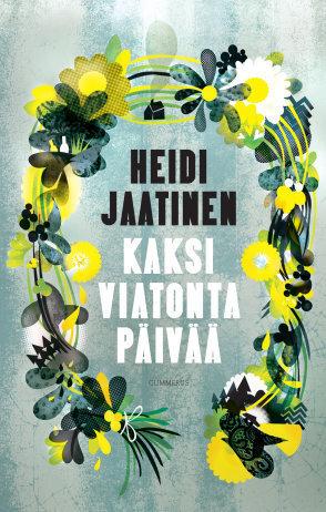 Kaksi viatonta päivää  by  Heidi Jaatinen