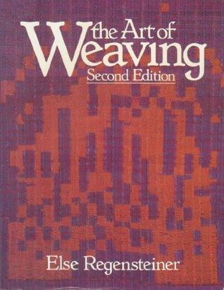 The Art of Weaving Else Regensteiner