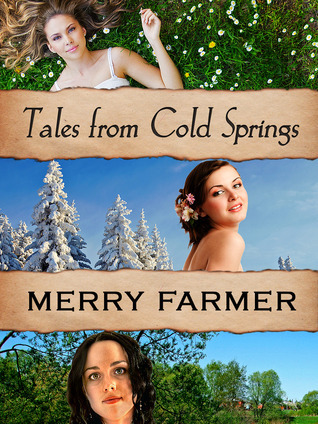 Tales from Cold Springs  by  Merry Farmer