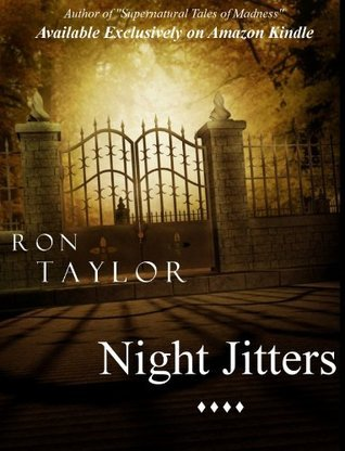 Night Jitters  by  Ron Taylor