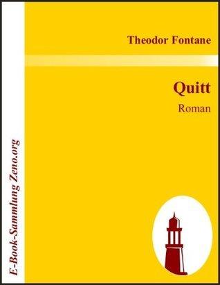 Quitt : Roman Theodor Fontane
