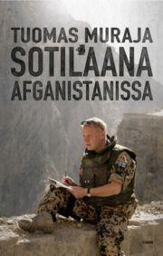 Sotilaana Afganistanissa  by  Tuomas Muraja