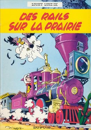 Des Rails sur la Prairie (Lucky Luke, #9)  by  Morris