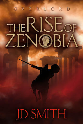 The Rise of Zenobia (Overlord, #1) J.D.   Smith