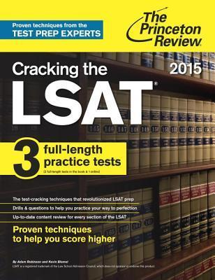 Cracking the LSAT with 3 Practice Tests, 2015 Edition Princeton Review