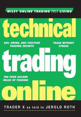 Technical Trading Online  by  Jerold Roth