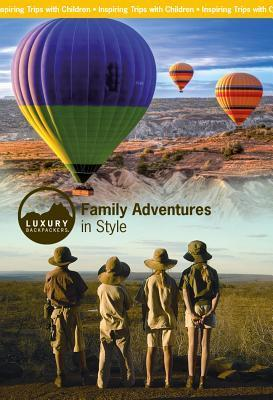 Family Adventures in Style  by  Jill Nash