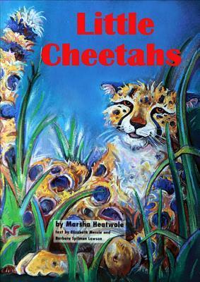 Little Cheetahs  by  Elizabeth Massie