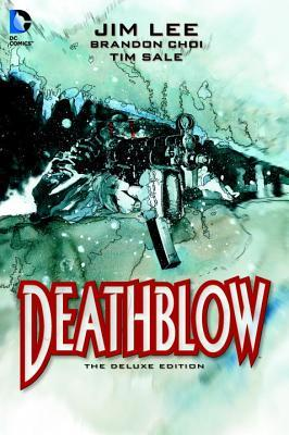 Deathblow Deluxe Edition  by  Brandon Choi