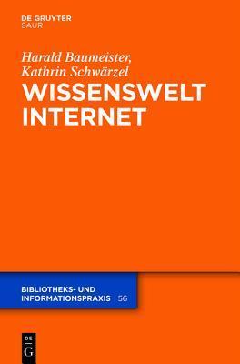 Wissenswelt Internet Harald Baumeister