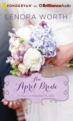April Bride, An  by  Lenora Worth