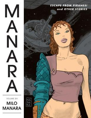 The Manara Library Volume 6  by  Milo Manara