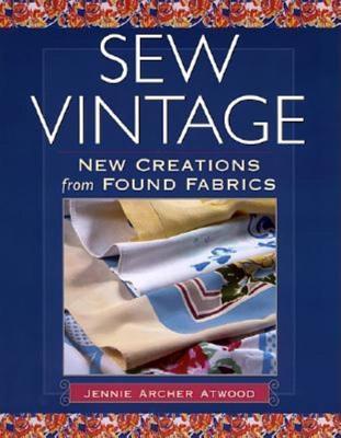 Sew Vintage  by  Jennie Atwood