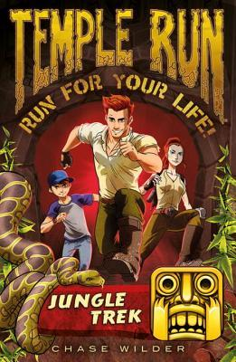 Temple Run Book One Run for Your Life: Jungle Trek Chase Wilder