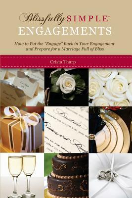 Blissfully Simple Engagements Crista Tharp