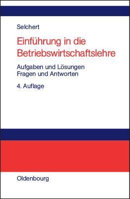 Grundlagen Der Bilanzierung: In Ubersichtsdarstellungen  by  Friedrich W Selchert