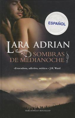 Sombras de Medianoche Lara Adrian
