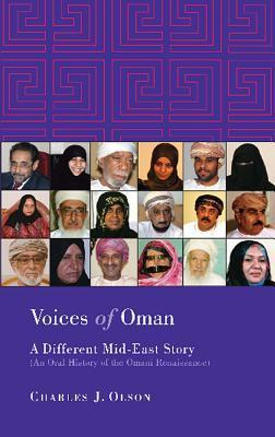 Voices of Oman: A Different Mid-East Story Charles J. Olson
