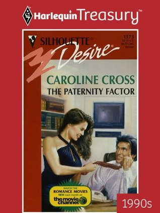 The Paternity Factor  by  Caroline Cross