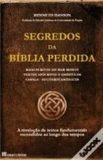Segredos da Bíblia Perdida  by  Kenneth Hanson