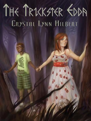 The Trickster Edda  by  Crystal Lynn Hilbert