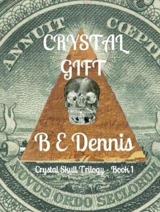 Crystal Gift B E Dennis
