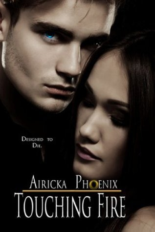 Touching Fire (Touch, #2)  by  Airicka Phoenix