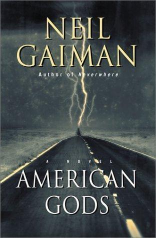 American Gods: A Novel Neil Gaiman