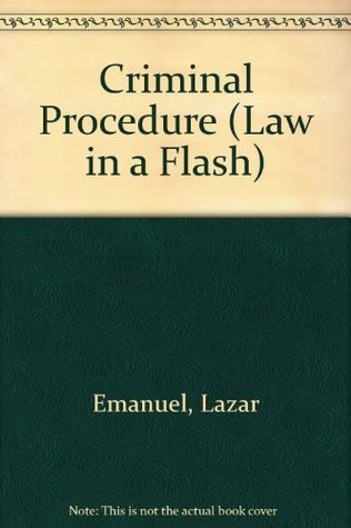 Criminal Procedure  by  Lazar Emanuel