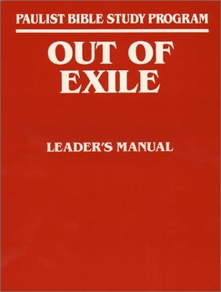 Out of Exile: Leaders Guide  by  Paulist Bible Study Program