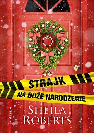 Strajk na Boże Narodzenie  by  Sheila Roberts