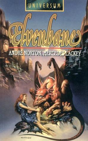 Elvenbane (Halfblood Chronicles, #1) Andre Norton