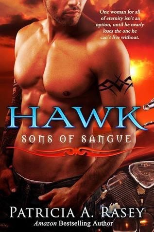 Hawk (Sons of Sangue, #2) Patricia A. Rasey