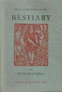 Bestiary, or the Parade of Orpheus Guillaume Apollinaire