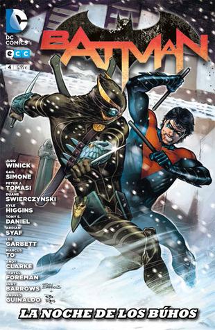 Batman, núm. 04: La noche de los Búhos - Parte 1 (Batman: Reedición trimestral, #4)  by  Judd Winick