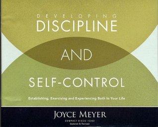 Developing Discipline & Self-control (Audio Cd Set) Joyce Meyer