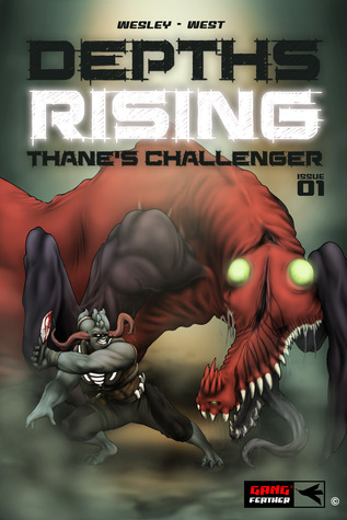Depths Rising: Thanes Challenger (Issue #1) E.S. Wesley