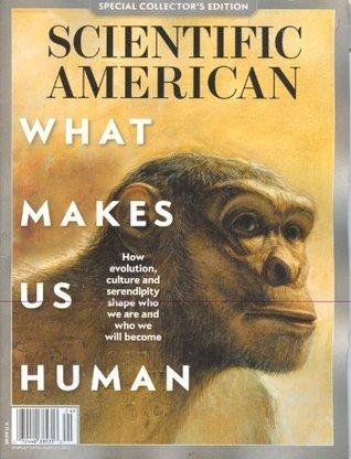 What Makes Us Human (Scientific American Special Edition,Winter 2013) Mariette DiChristina